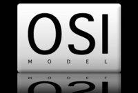 Pengertian OSI dan 7 Macam OSI Layer Beserta Fungsi dan Protokolnya