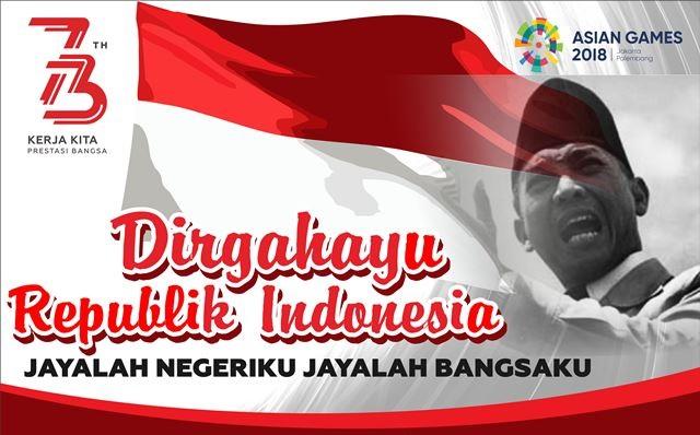 Kumpulan Gambar Ucapan Hari Kemerdekaan Indonesia ke 73 (17 Agustus 2018) Terbaru - Aldhinya Web