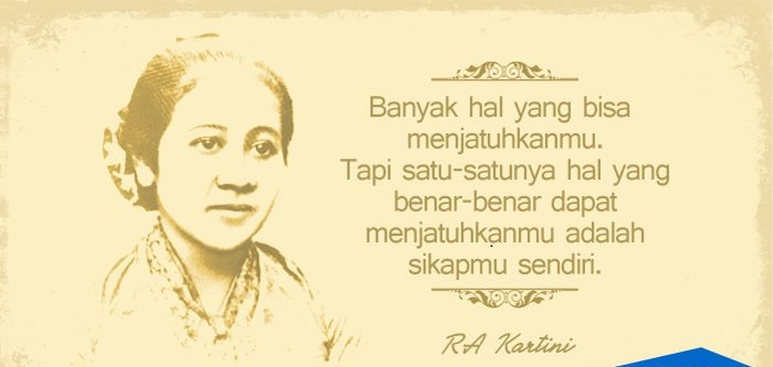 Kumpulan Quotes Untuk Menyambut Peringatan Hari Kartini 21 April 2019