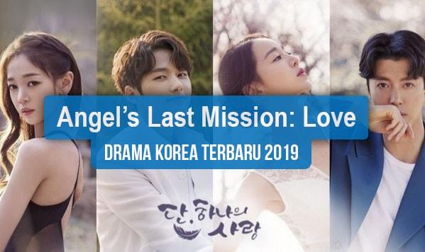 Sinopsis Tanggal Rilis Jadwal Drama Korea Angel's Last Mission: Love Bahasa Indonesia