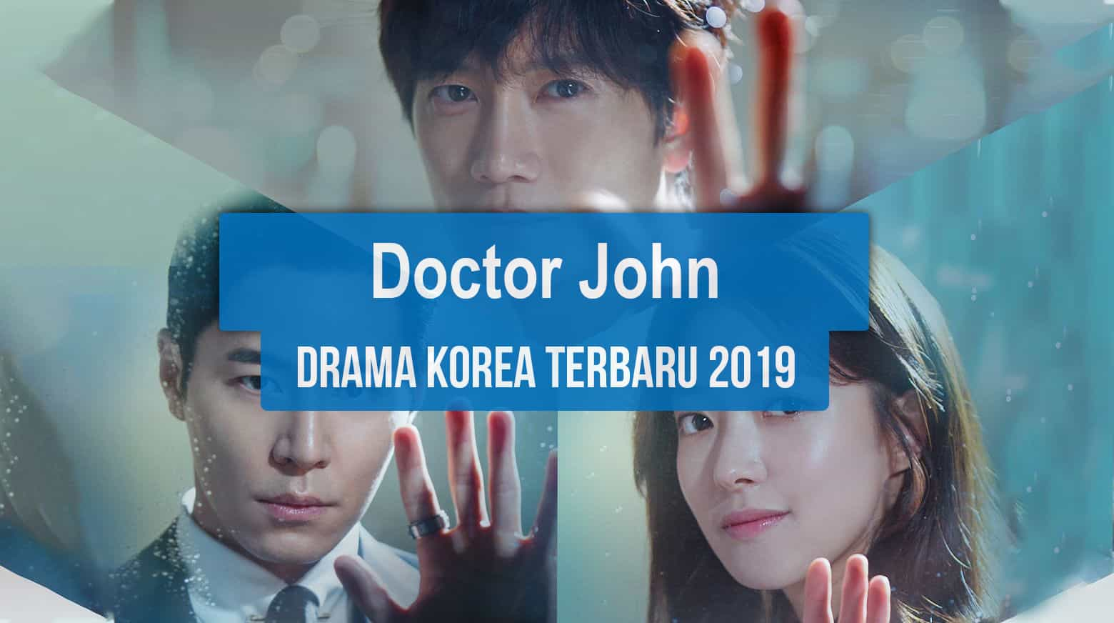 Sinopsis Tanggal Rilis Jadwal Drama Korea Doctor John Bahasa Indonesia