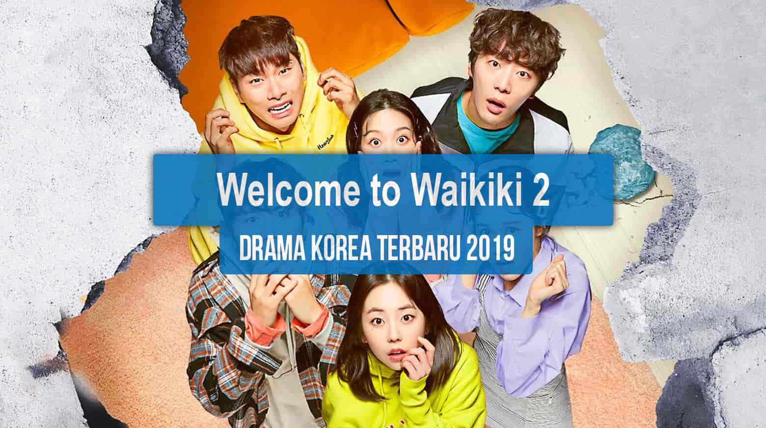 Sinopsis Tanggal Rilis Jadwal Drama Korea Welcome to Waikiki 2 Bahasa Indonesia
