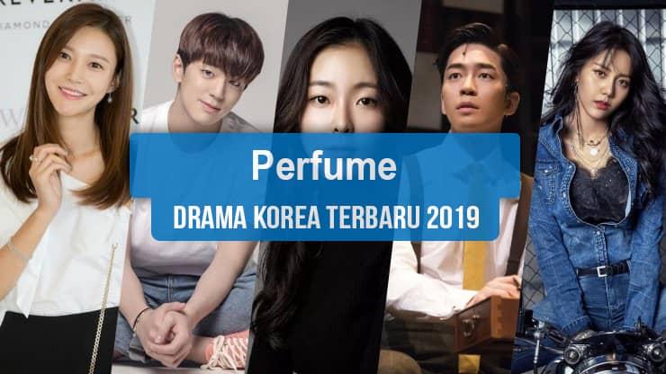 Sinopsis Tanggal Rilis Jadwal Drama Korea Perfume Bahasa Indonesia