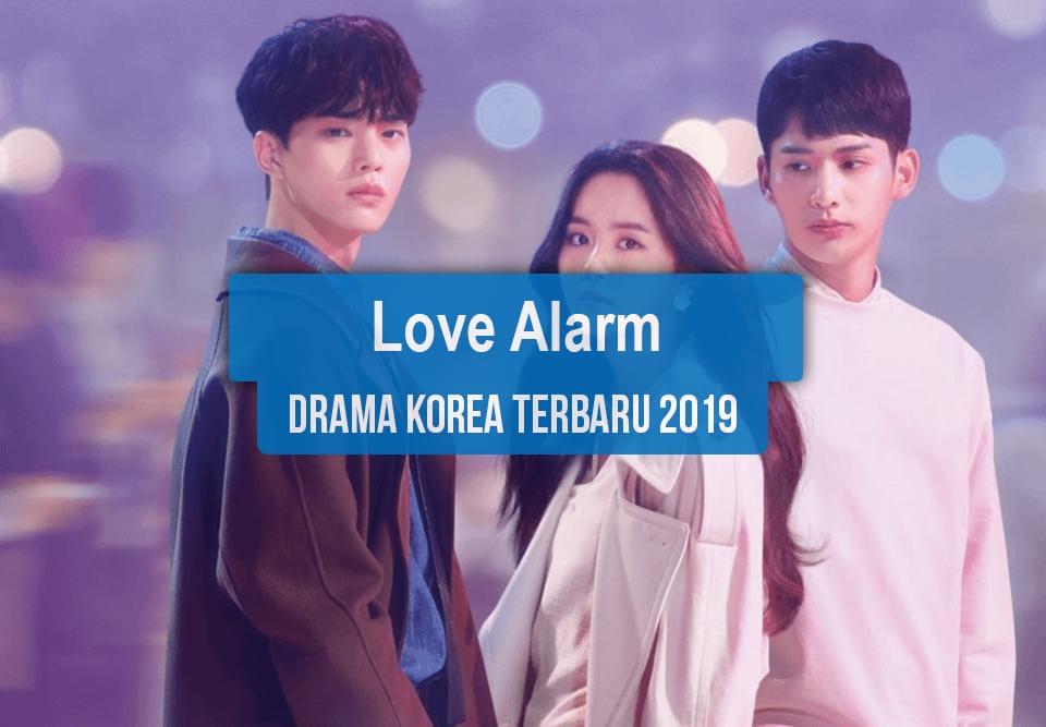 Sinopsis Tanggal Rilis Jadwal Drama Korea Love Alarm Bahasa Indonesia