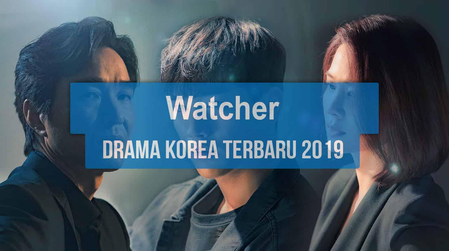Sinopsis Tanggal Rilis Jadwal Drama Korea Watcher Bahasa Indonesia
