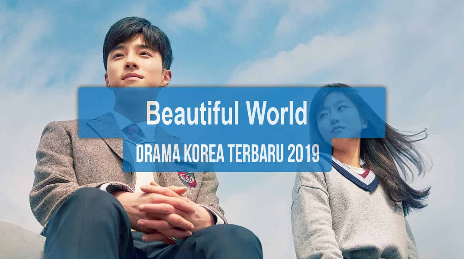 Sinopsis Tanggal Rilis Jadwal Drama Korea Beautiful World Bahasa Indonesia