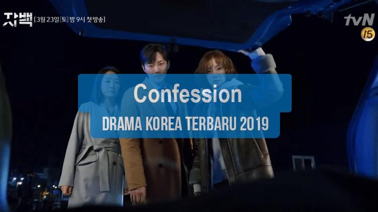 Sinopsis Tanggal Rilis Jadwal Drama Korea Confession Bahasa Indonesia