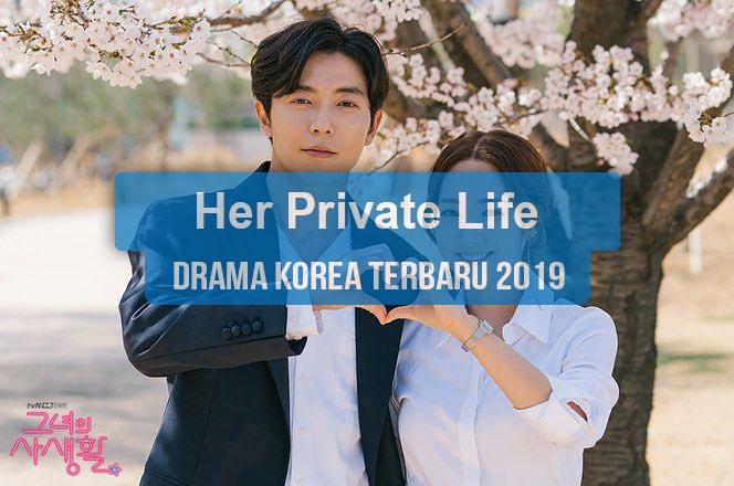 Sinopsis Tanggal Rilis Jadwal Drama Korea Her Private Life Bahasa Indonesia